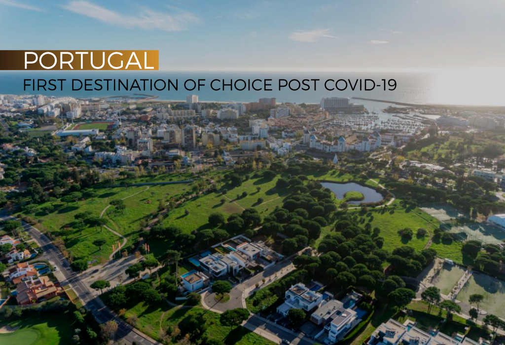 Portugal: your destination of choice in the post COVID-19!